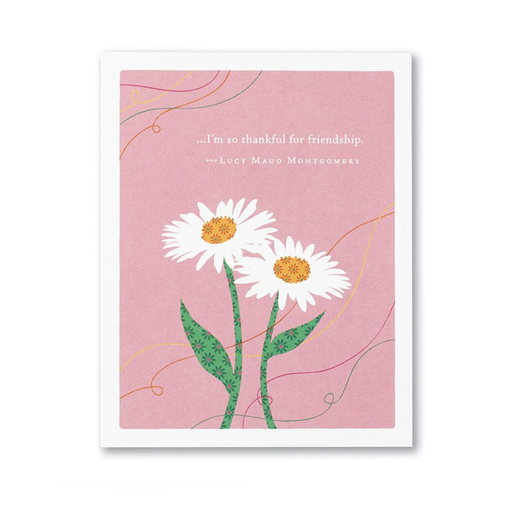 Compendium Love & Friendship Card - I'm So Thankful For Friendship
