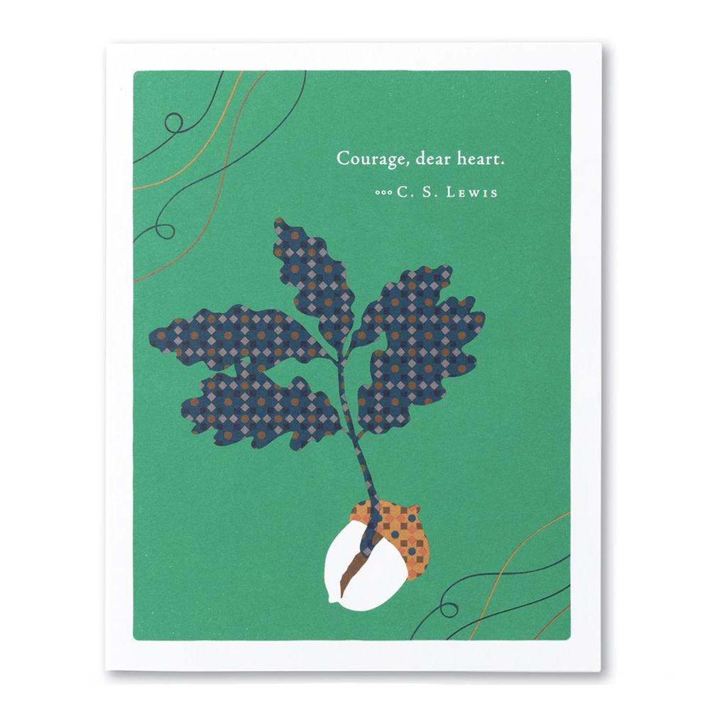 Compendium Encouragement Card - Courage Dear Heart