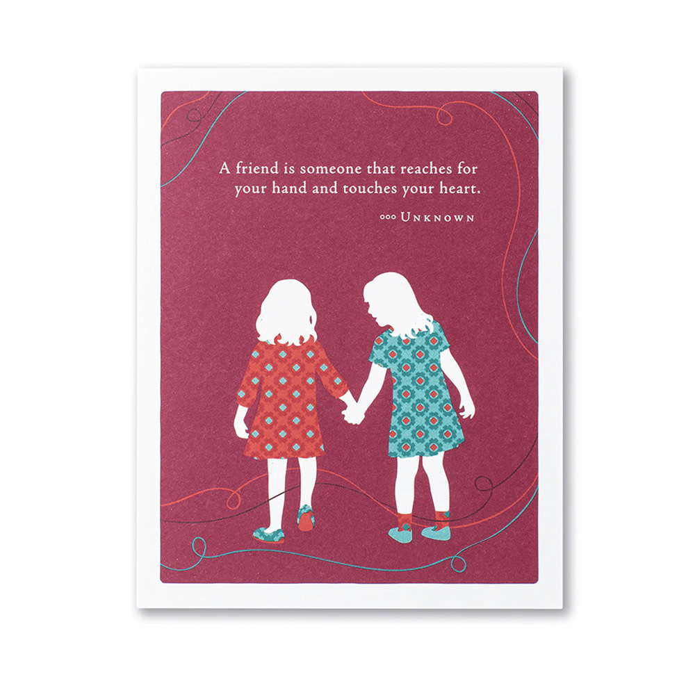 Compendium Holding Hands Card - A friend is someone…
