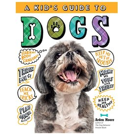 Workman Publishing Company A Kids Guide to Dogs - Hardcover