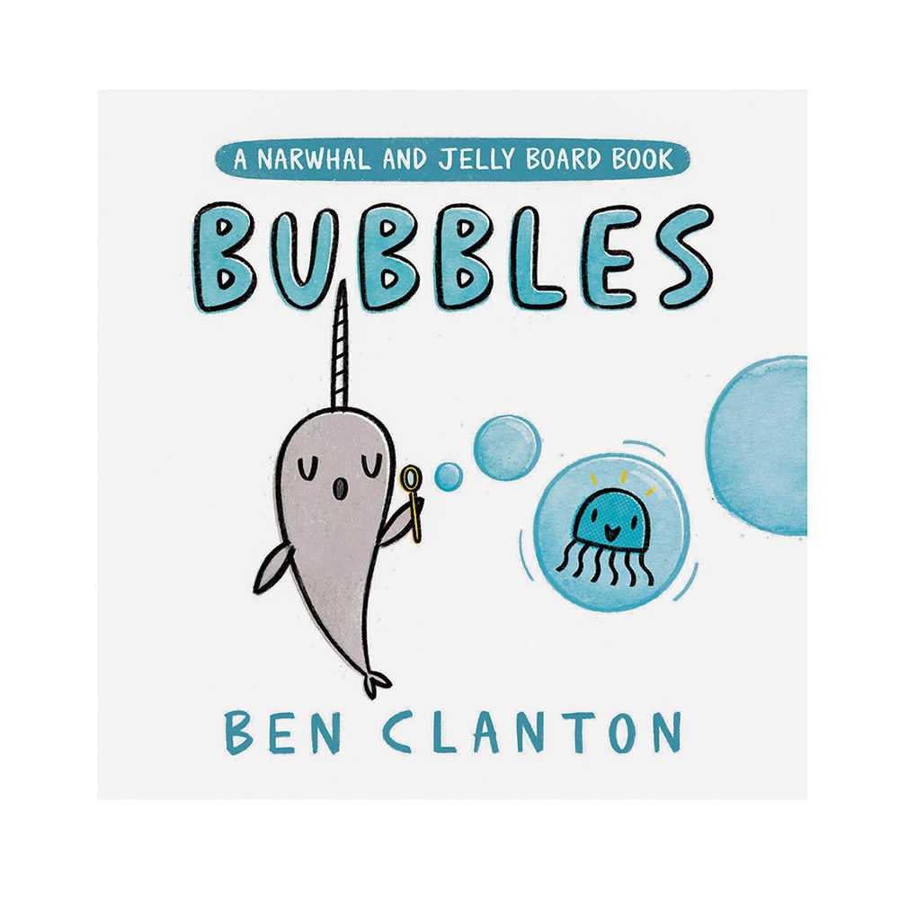 Random House Bubbles (A Narwhal and Jelly Board Book)