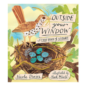 Random House Outside Your Window - A First Book of Nature
