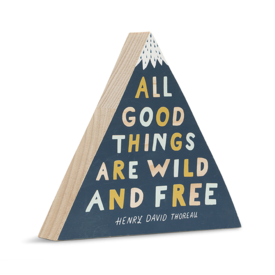 Here & There Wood Desk Sign - All Good Things Are Wild And Free