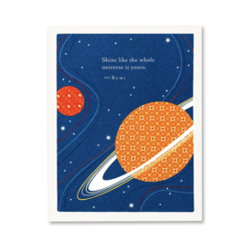 Compendium Birthday Card - Shine like the whole universe is yours...