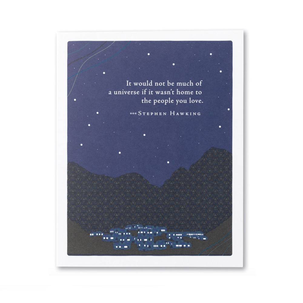 Compendium Love & Friendship Card - It Would Not Be Much Of A Universe