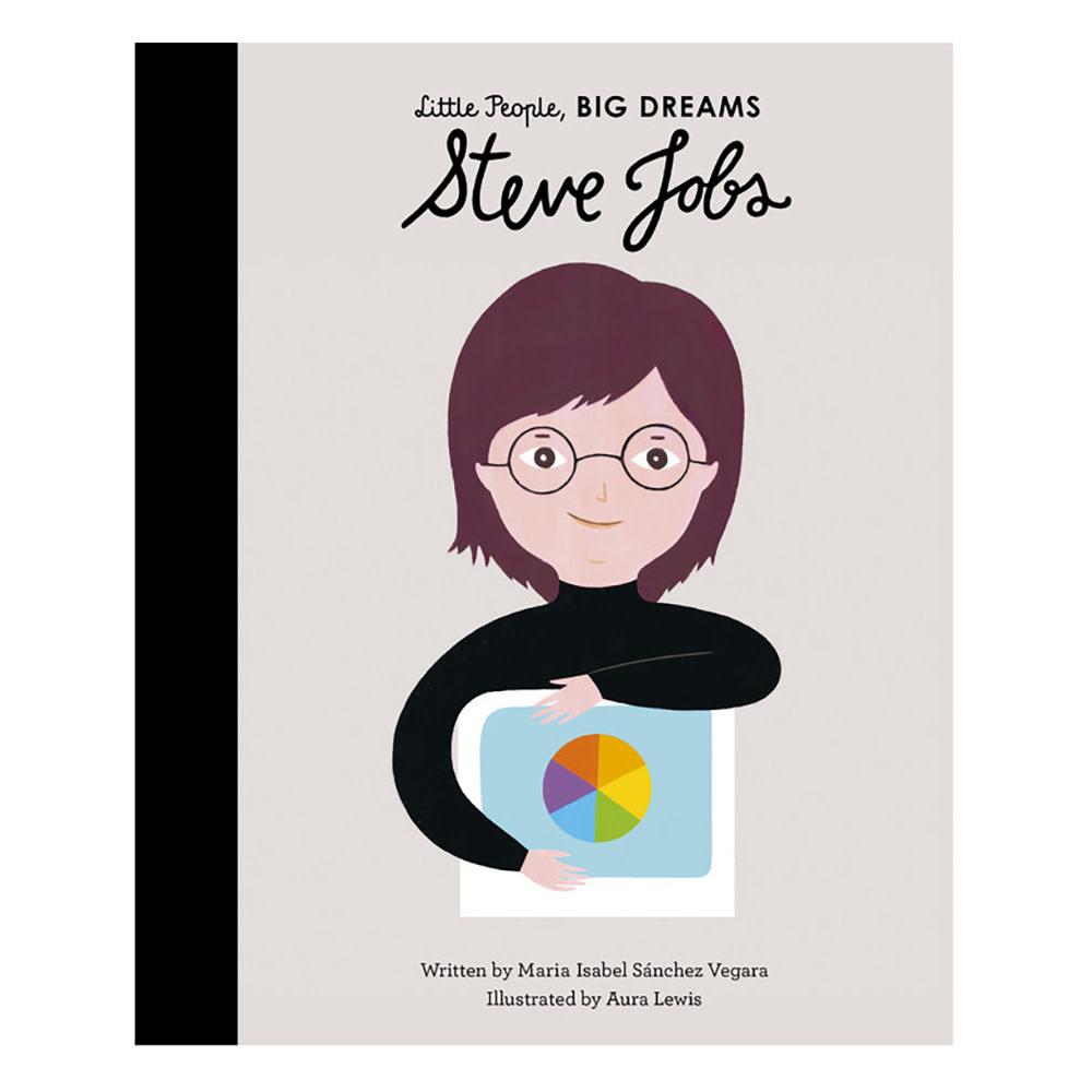 Little People, Big Dreams - Steve Jobs