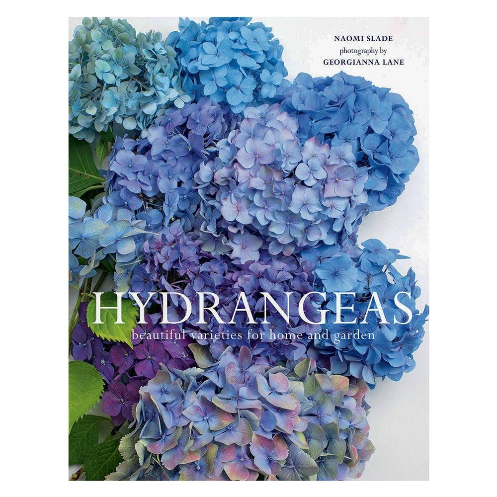 Gibbs Smith Hydrangeas: Beautiful Varieties for Home and Garden