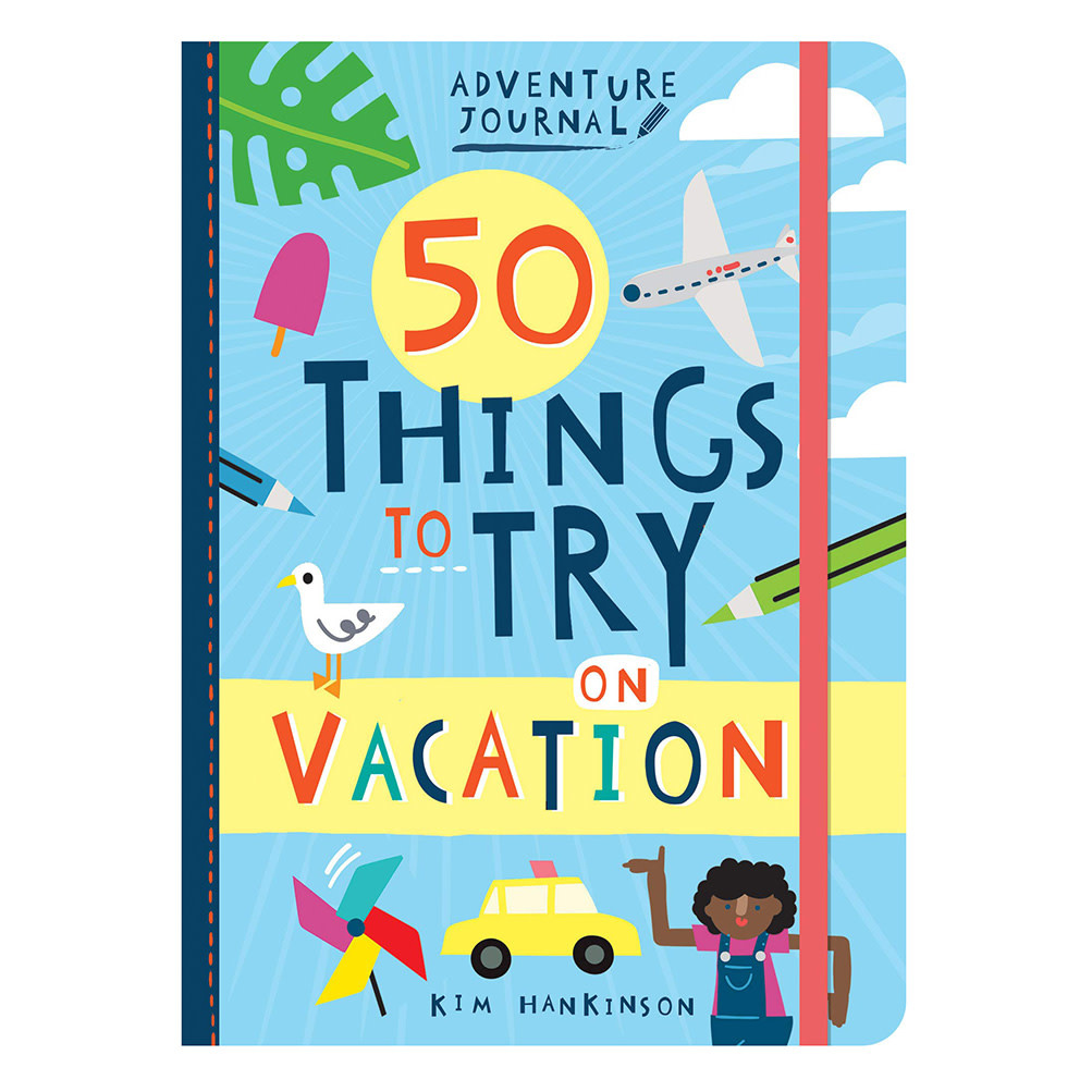 Adventure Journal: 50 Things to Try on Vacation