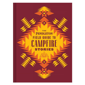 Hachette The Pendleton Field Guide to Campfire Stories