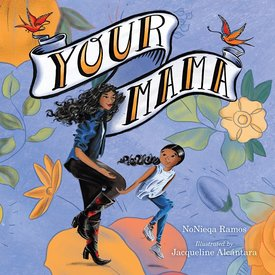 Houghton Mifflin Harcourt Your Mama