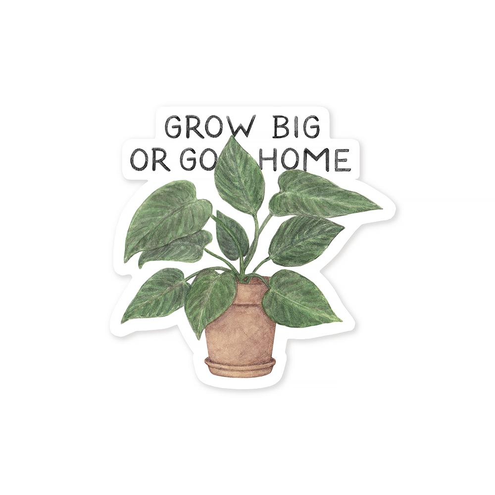 Amy Zhang Amy Zhang - Grow Big Or Grow Home Sticker
