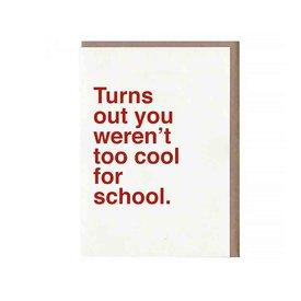 Sad Shop Sad Shop - Too Cool For School Card