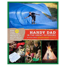 Chronicle Handy Dad in the Great Outdoors
