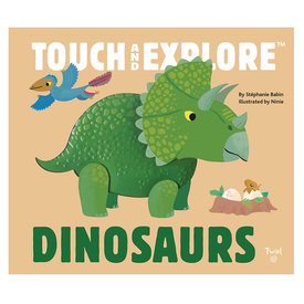 Twirll Touch and Explore Dinosaurs - Board Book