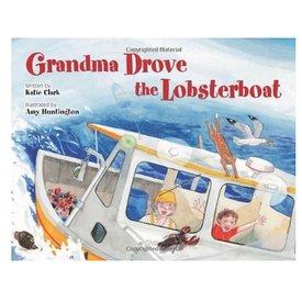 Down East Books Grandma Drove the Lobster Boat