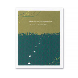 Compendium Pet Sympathy Card - There Are No Goodbyes For Us