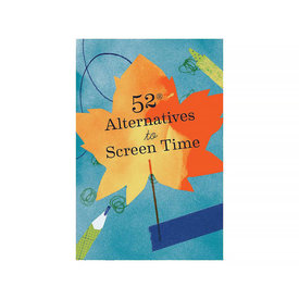 Chronicle 52 Alternatives to Screen Time