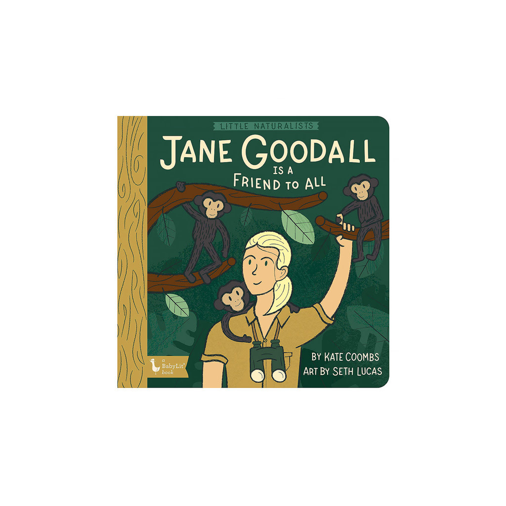 Gibbs Smith Little Naturalists Jane Goodall Is a Friend to All