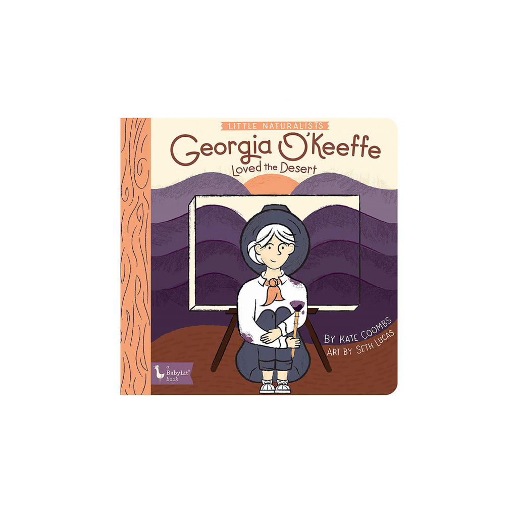 Gibbs Smith Little Naturalists: Georgia O'Keeffe Loved the Desert