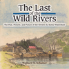 The Last of The Wild Rivers Book
