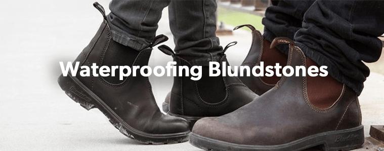 Waterproofing Blundstones