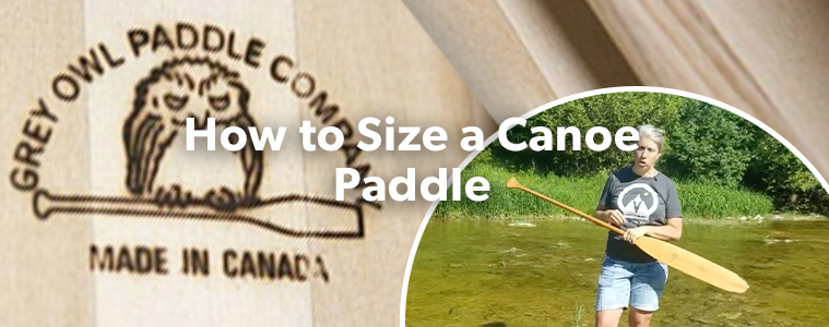 How to size a Canoe Paddle