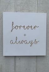 Spoken forever + always - small plaque
