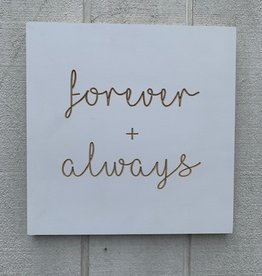 Spoken forever + always - small plaque