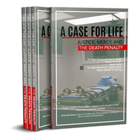 CASE FOR LIFE,  JUSTICE, MERCY AND THE DEATH PENALTY by ROBERT WRIGHT ET. AL.