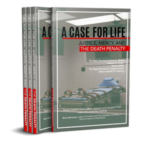 WRIGHT, ROBERT ET AL CASE FOR LIFE,  JUSTICE, MERCY AND THE DEATH PENALTY by ROBERT WRIGHT ET. AL.