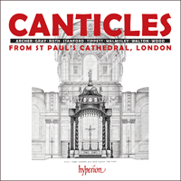 CANTICLES FROM ST PAUL'S CATHEDRAL, LONDON/CD by ST. PAUL'S CATHEDRAL CHOIR