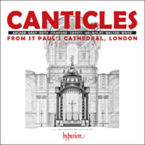 ST.  PAUL'S CATHEDRAL CHOIR CANTICLES FROM ST PAUL'S CATHEDRAL, LONDON/CD by ST. PAUL'S CATHEDRAL CHOIR