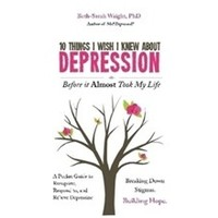 10 THINGS I WISH I KNEW ABOUT DEPRESSION by BETH-SARAH WRIGHT