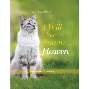 WINTZ, JACK I WILL SEE YOU IN HEAVEN by Jack Wintz
