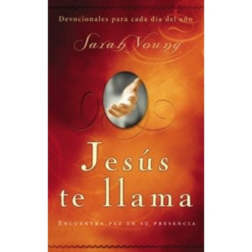 YOUNG, SARAH JESUS TE LLAMA: DEVOCIONALES PARA CADA DIA DEL ANO by SARAH YOUNG