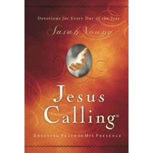 JESUS CALLING : ENJOYING PEACE IN HIS PRESENCE by SARAH YOUNG