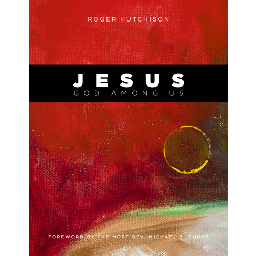 HUTCHISON, ROGER JESUS GOD AMONG US by ROGER HUTCHINSON