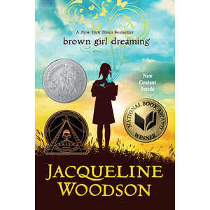 WOODSON, JACQUELINE BROWN GIRL DREAMING by JACQUELINE WOODSON