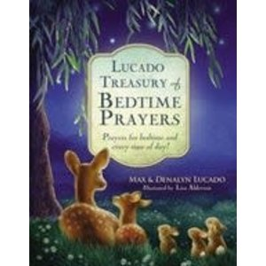 LUCADO, MAX LUCADO TREASURY OF BEDTIME PRAYERS