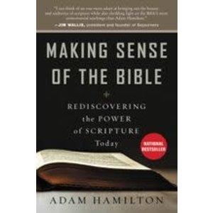 HAMILTON, ADAM MAKING SENSE OF THE BIBLE by ADAM HAMILTON