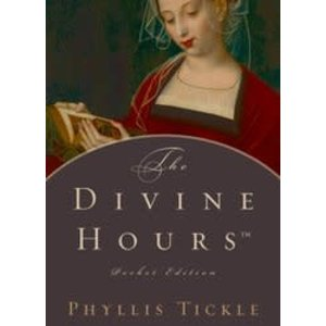 TICKLE, PHYLLIS DIVINE HOURS POCKET EDITION by PHYLLIS TICKLE