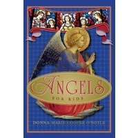 ANGELS FOR KIDS by DONNA-MARIE O'BOYLE