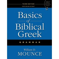 BASICS OF BIBLICAL GREEK by WILLIAM MOUNCE