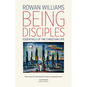 WILLIAMS, ROWAN BEING DISCIPLES