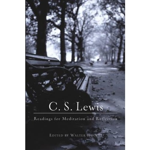 LEWIS C. S. (HOOPER, EDITOR) C S LEWIS READINGS FOR MEDITATION AND REFLECTION by C.S. LEWIS (HOOPER, ED,)