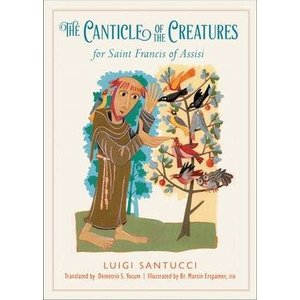 SANTUCCI, LUIGI CANTICLE OF THE CREATURES FOR SAINT FRANCIS OF ASSISI by LUIGI SANTUCCI