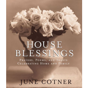 HOUSE BLESSINGS by JUNE COTNER