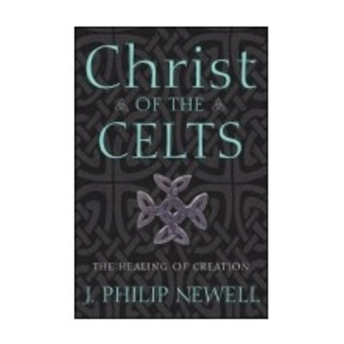 NEWELL, J PHILIP CHRIST OF THE CELTS