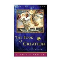 BOOK OF CREATION: AN INTRODUCTION TO CELTIC SPIRITUALITY ( RHYTHM OF LIFE )