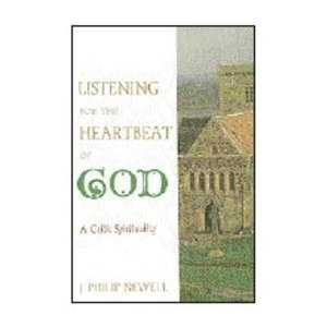NEWELL, J PHILIP LISTENING FOR THE HEARTBEAT OF GOD